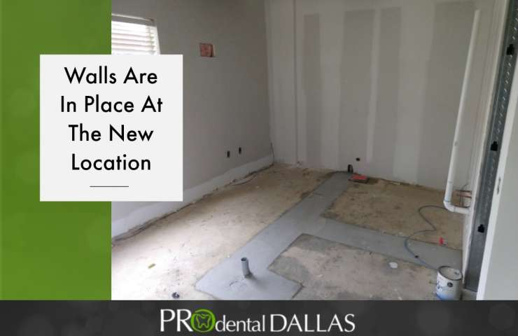 Walls are in place at the new Pro Dental Dallas
