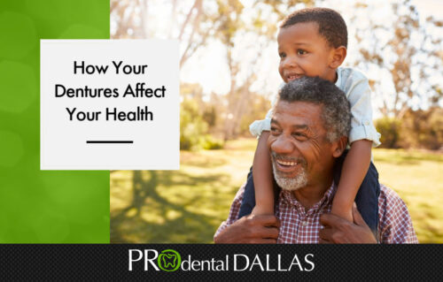 How Your Dentures Affect Your Health